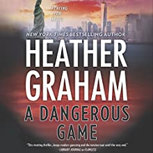 A Dangerous Game: New York Confidential, Book 3 Audiobook by Heather Graham Narrated by Saskia Maarleveld