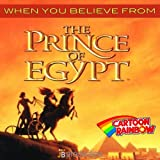 """When You Believe (From """"The Prince of Egypt"""")"""