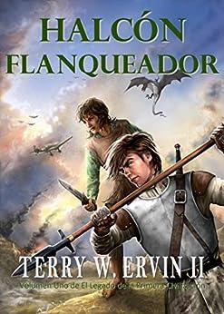 Amazon.com: Halcón Flanqueador (Spanish Edition) eBook: Terry W