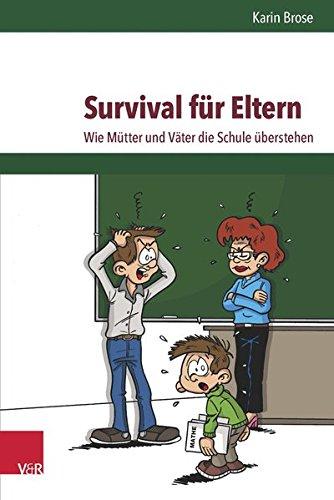 Survival für Eltern: Wie Mütter und Väter die Schule überstehen
