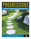 Progressions Bk. 1 : Sentences, Paragraphs and Essential Study Skills, Clouse, Barbara and Sims, Marcie, 0205883273