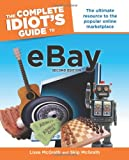 The Complete Idiot's Guide to Ebay, 2nd Edition (Complete Idiot's Guides (Computers))