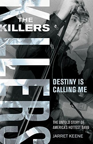 The Killers: Destiny Is Calling Me