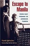 Escape to Manila, Frank Ephraim, 0252028457