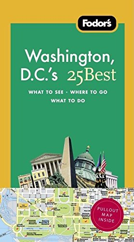 Download Fodor's Washington, D.C.'s 25 Best, 7th Edition (Full-color Travel Guide) pdf