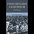 I Was Hitler's Chauffeur : The Memoir of Erich Kempka