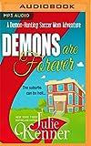 Demons are Forever (Demon-Hunting Soccer Mom)