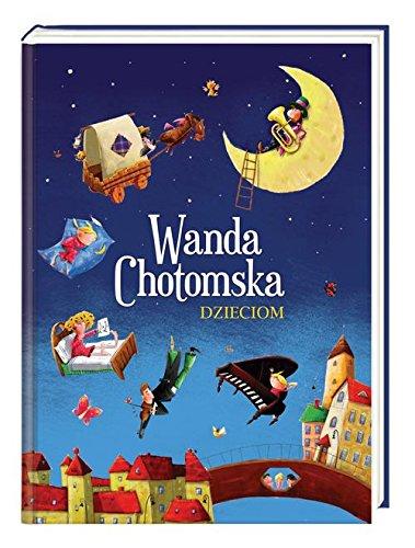 Wanda Chotomska Dzieciom Amazones Wanda Chotomska Libros