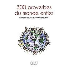 Petit livre de - 300 proverbes du monde entier (LE PETIT LIVRE) (French Edition)