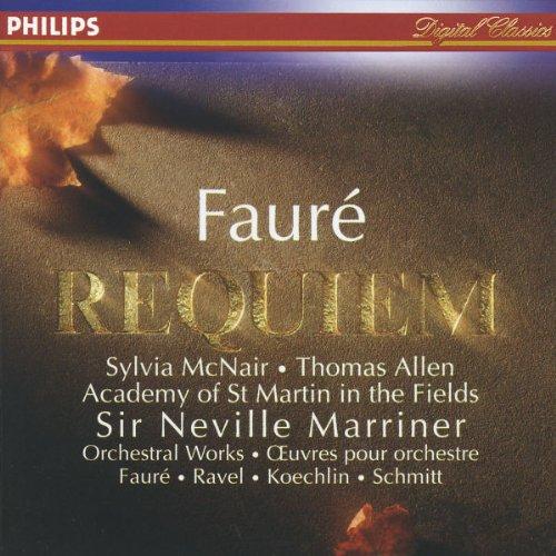 Fauré: Requiem; Pavane / Koechlin: Choral Sur Le Nom De Fauré / Schmitt: In Memoriam / Ravel: - Allen Outlets In