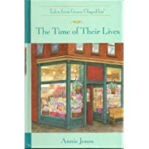 The Time of Their Lives (The Tales from Grace Chapel Inn Series #30)