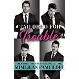 Tailored for Trouble: A Romantic Comedy (Happy Pants)