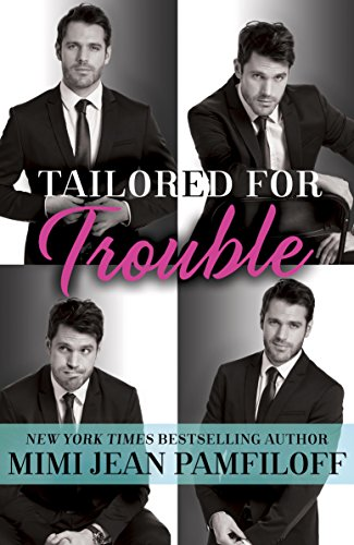 Tailored for Trouble: A Romantic Comedy (Happy Pants) by [Pamfiloff, Mimi Jean]