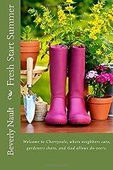 Fresh Start Summer (The Seasons of Cherryvale) (Volume 1)