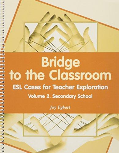 Bridge to the Classroom: Secondary School