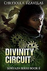 Divinity Circuit (Senyaza Series Book 5)