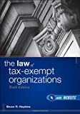 The Law of Tax-Exempt Organizations, 10th Edition