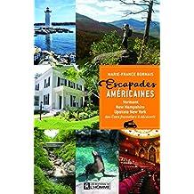 Escapades américaines: Vermont, New Hampshire, Upstate New York, des États frontaliers à découvrir
