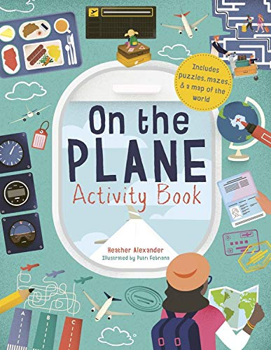 On The Plane Activity Book: Puzzles, mazes, dot-to-dots, and drawing activities