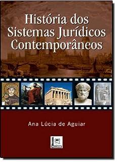 História Dos Sistemas Jurídicos Contemporâneos