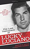 The Last Testament of Lucky Luciano, Martin A. Gosch and Richard Hammer, 1936274574