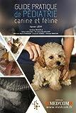 Guide pratique de pédiatrie canine et féline