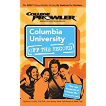 Columbia University: Off the Record - College Prowler (College Prowler: Columbia University Off the Record)