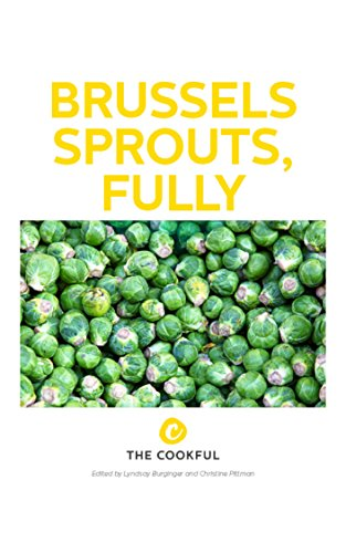 Brussels Sprouts, Fully by Christine Pittman