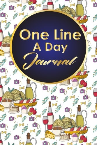 Download One Line A Day Journal: 5 Year Daily Journal, Five Year Journal, 5 Year Memory Book, One Line A Day Diary, Cute Rome Cover (One Line A Day Journal Book) (Volume 1) pdf epub