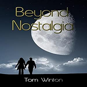 Beyond Nostalgia Audiobook