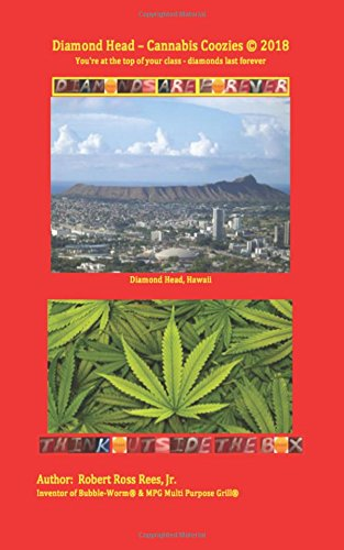 Download Diamond head - Cannabis Coozies: You're at the top of your class - diamonds last forever ebook