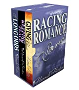 Racing Romance Box Set: At Long Odds / Keeping the Peace / Giving Chase