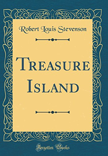 Treasure Island (Classic Reprint)