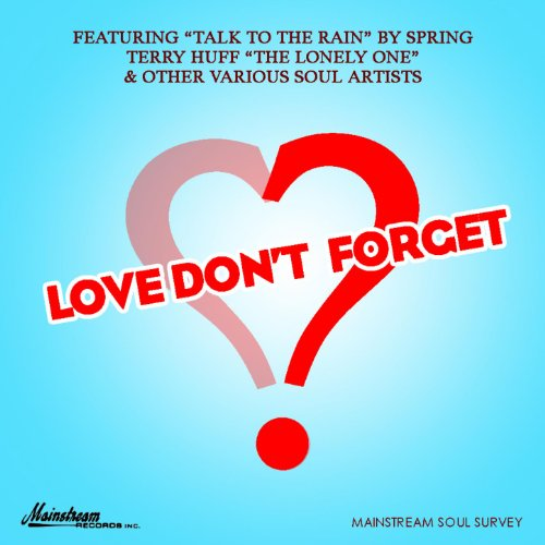Love Don't Forget