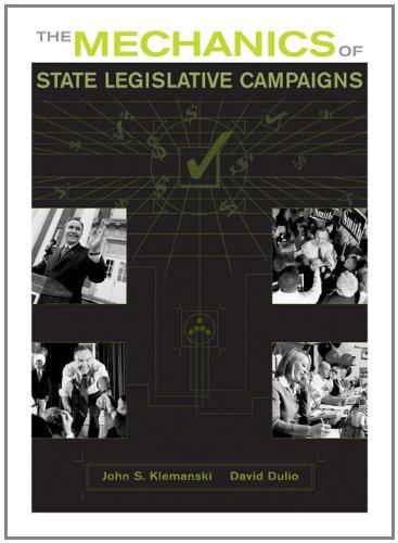 The Mechanics of State Legislative Campaigns