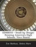 Ed466010 - Small by Design, Joe Nathan and Debra Hare, 1287700950