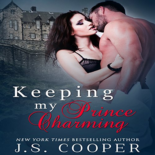 Keeping My Prince Charming: Finding My Prince Charming, Book 3 (Finding My Prince Charming)