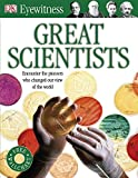 Great Scientists (Eyewitness)