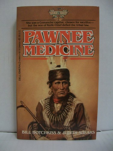Pawnee Medicine (American Indians #14)
