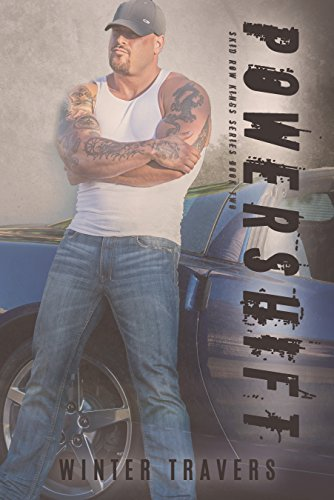 PowerShift (Skid Row Kings Series Book - Step Skid