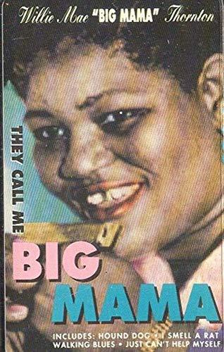 BIG MAMA THORNTON: They Call Me Big Mama Cassette Tape (Big Mama Thornton They Call Me Big Mama)