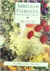 Arreglos Florales - Decoracion y Disen0 (Spanish Edition