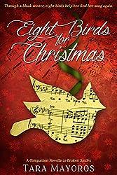 Eight Birds For Christmas (Companion Novella to Broken Smiles Book 2)