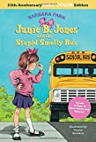 Junie B. Jones and the Stupid Smelly Bus (Junie B. Jones, No. 1)