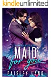Maid For You - A Cinderella Love Story