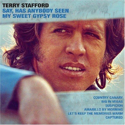 (Hey Has Anybody Seen My Sweet Gypsy Rose by Stafford, Terry (2007) Audio CD)