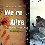 We're Alive: A Story of Survival, the Third Season | Kc Wayland