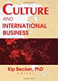 Culture and International Business, Becker, Kip, 0789009692