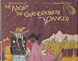 The Night the Grandfathers Danced, Linda T. Raczek, 0873586107