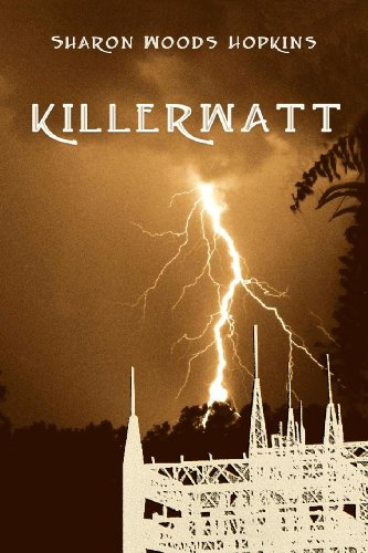 Book: Killerwatt by Sharon Woods Hopkins